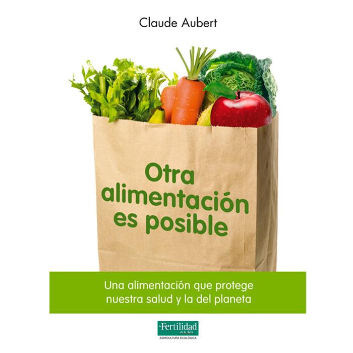 Libro: Otra alimentación es posible