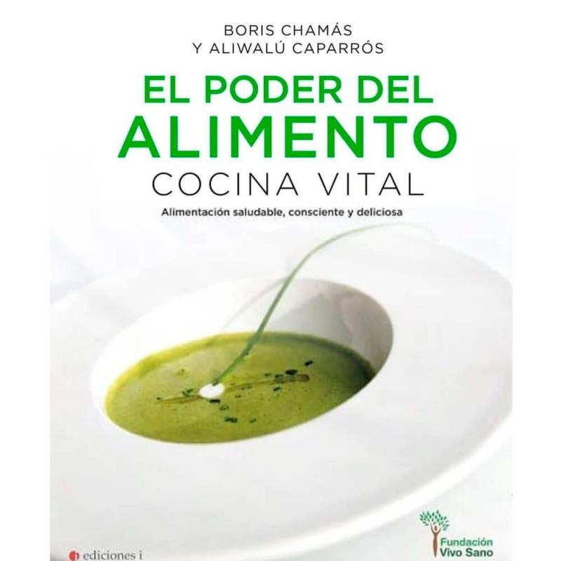 """Libro """"El poder del alimento"""" - Boris Chamás y Aliwalú Caparrós"""