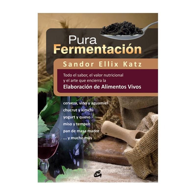 "Libro ""Pura fermentación"" - Sandor Ellix Katz"