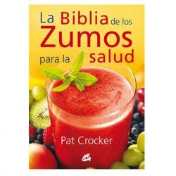 """Libro """"La Biblia de los zumos para la salud"""" -  Pat Crocker"""