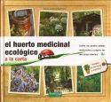 """Libro """"El huerto medicinal ecológico a la carta"""" - Annie-Jeanne Bertrand"""