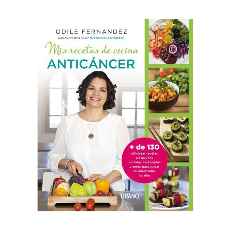 """Libro """"Mis recetas de cocina anticáncer"""" - Dra Odile Fernández"""