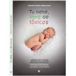 "Libro ""Tu bebé libre de tóxicos"" - Victoria Jordán"