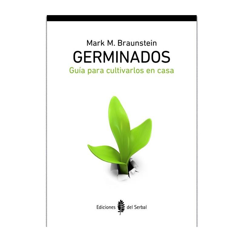 """Libro """"Germinados - Guía para cultivarlos en casa"""" - Mark M. Braunstein"""