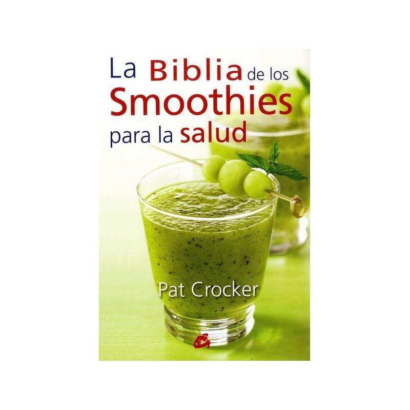 """Libro """"La Biblia de los Smoothies para la salud"""" - Pat Crocker"""