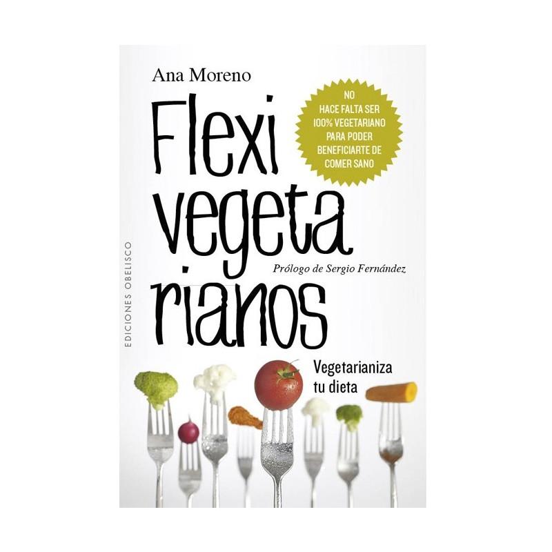"""Libro """"Flexivegetarianos"""", Ana Moreno"""
