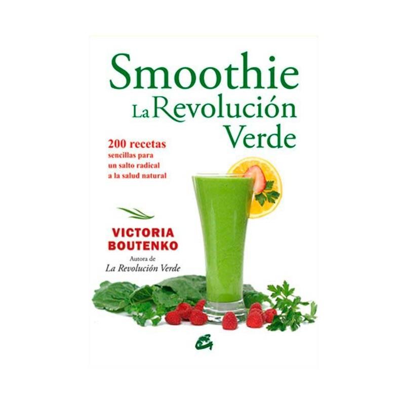 """Libro """"Smoothie, la revolución verde"""" - Victoria Boutenko"""