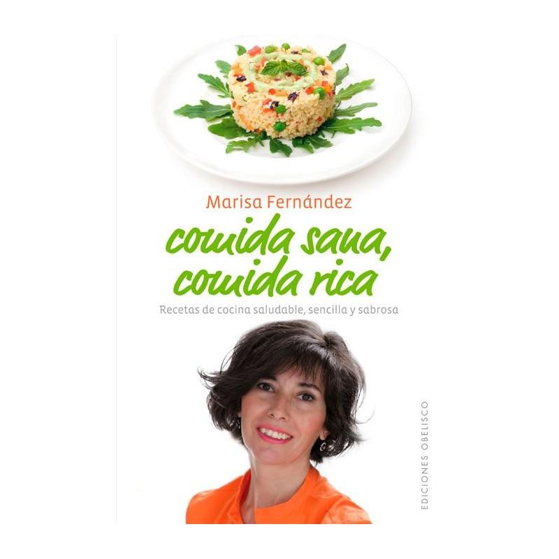 """Libro """"Comida Sana, Comida Rica"""" - Marisa Fernández"""