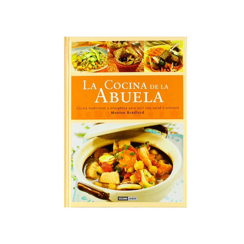 Libro la cocina de la abuela de montse bradford - La cocina dela abuela ...