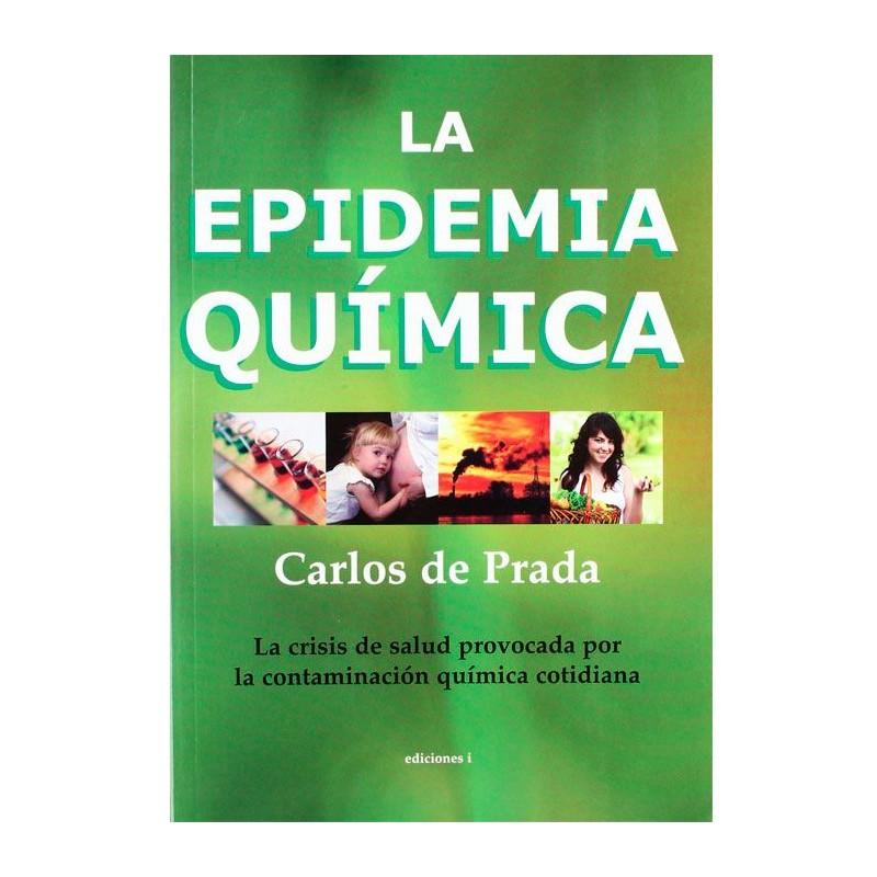 """Libro """"La epidemia química"""" - Carlos de Prada"""
