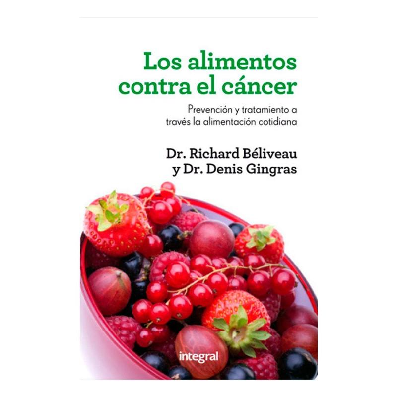 """Libro """"Los alimentos contra el cáncer"""" - Dr Richard Béliveau"""