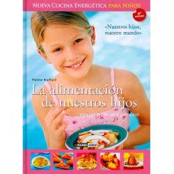 """Libro """"La alimentación de nuestros hijos"""" - Montse Bradford"""