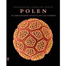 """Libro """"Polen. La sexualidad oculta de las flores"""" - Rob Kesseler y Madeline Margaret - OUTLET"""