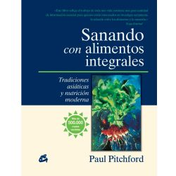 """Libro """"Sanando con alimentos integrales"""" - Paul Pitchford"""