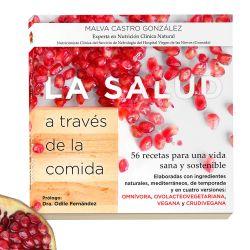 """Libro """"La salud a través de la comida"""" - Malva Castro"""