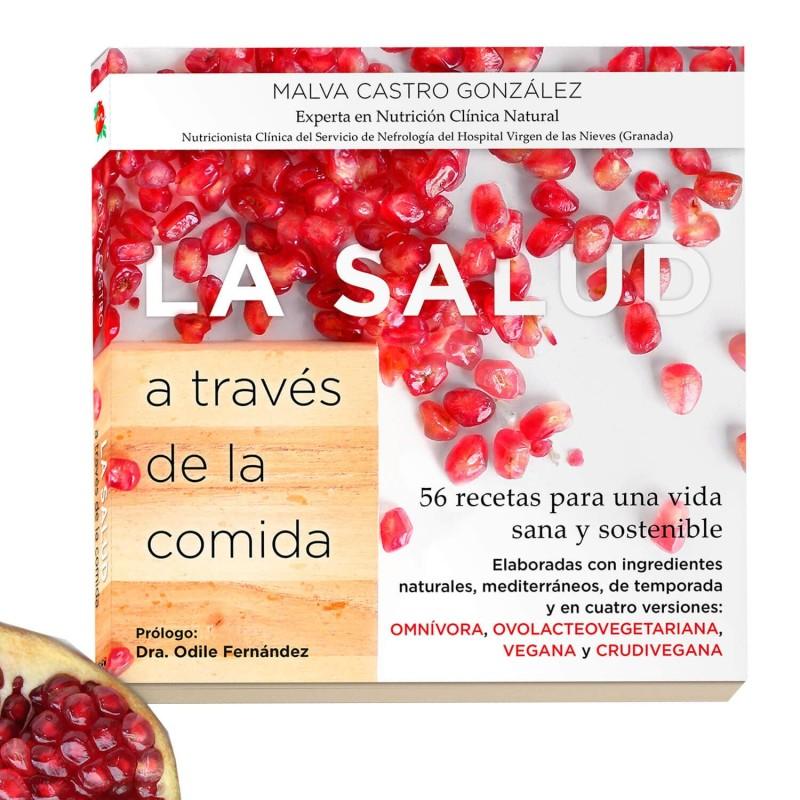 Libro  La salud a trav  s de la comida    Malva Castro