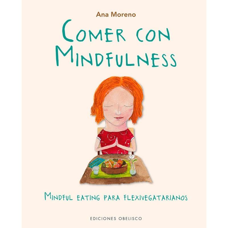 "Libro ""Comer con Mindfulness"" - Ana Moreno"
