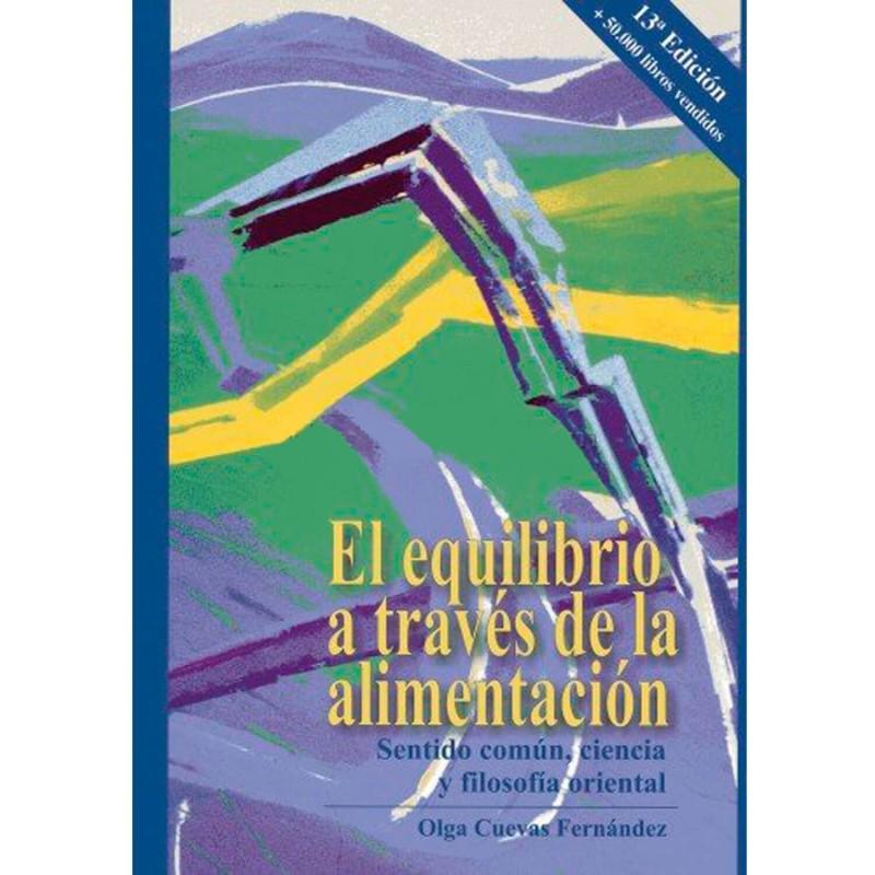 """Libro """"El equilibrio a través de la alimentación"""" - Olga Cuevas"""