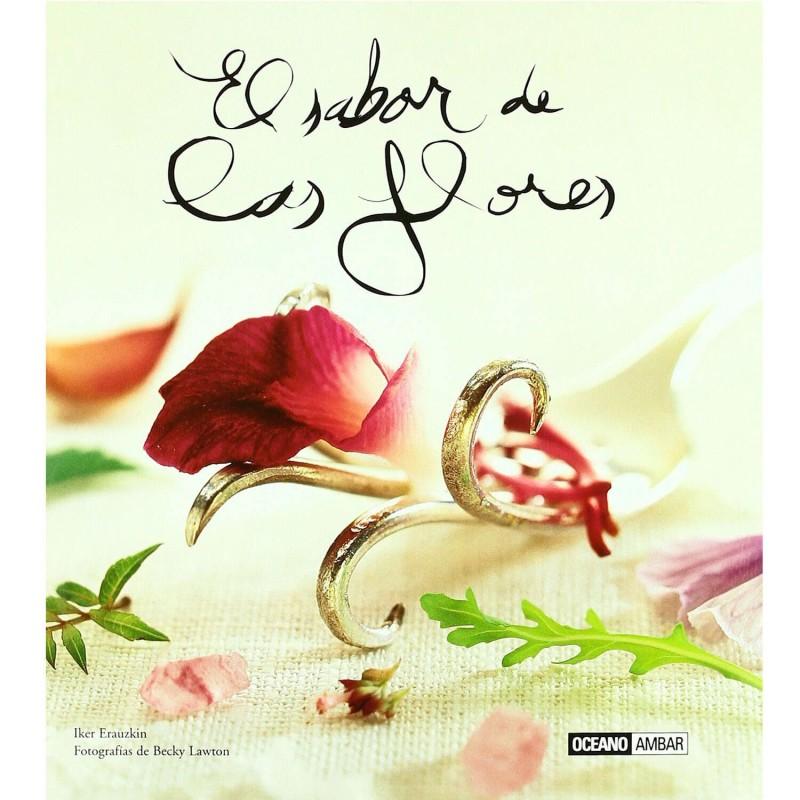 """Libro """"El sabor de las flores"""" - Iker Erauzkin"""
