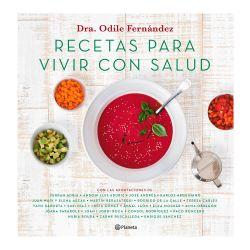 """Libro """"Recetas para vivir con salud"""" - Dra Odile Fernández"""