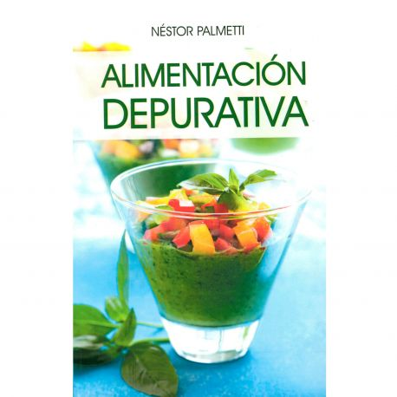 "Libro ""Alimentación depurativa"" - Néstor Palmetti"