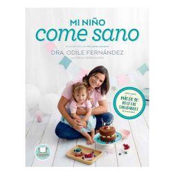 """Libro """"Mi niño come sano"""" - Dra Odile Fernández"""