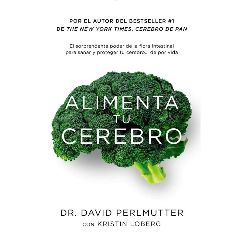 """Libro """"Alimenta tu cerebro"""" - David Perlmutter"""