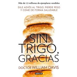 "Libro ""Sin trigo, gracias"" - William Davis"