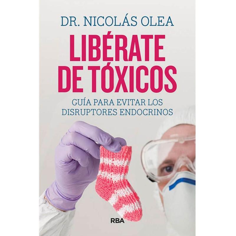 """Libro """"Libérate de tóxicos"""" - Dr. Nicolás Olea"""