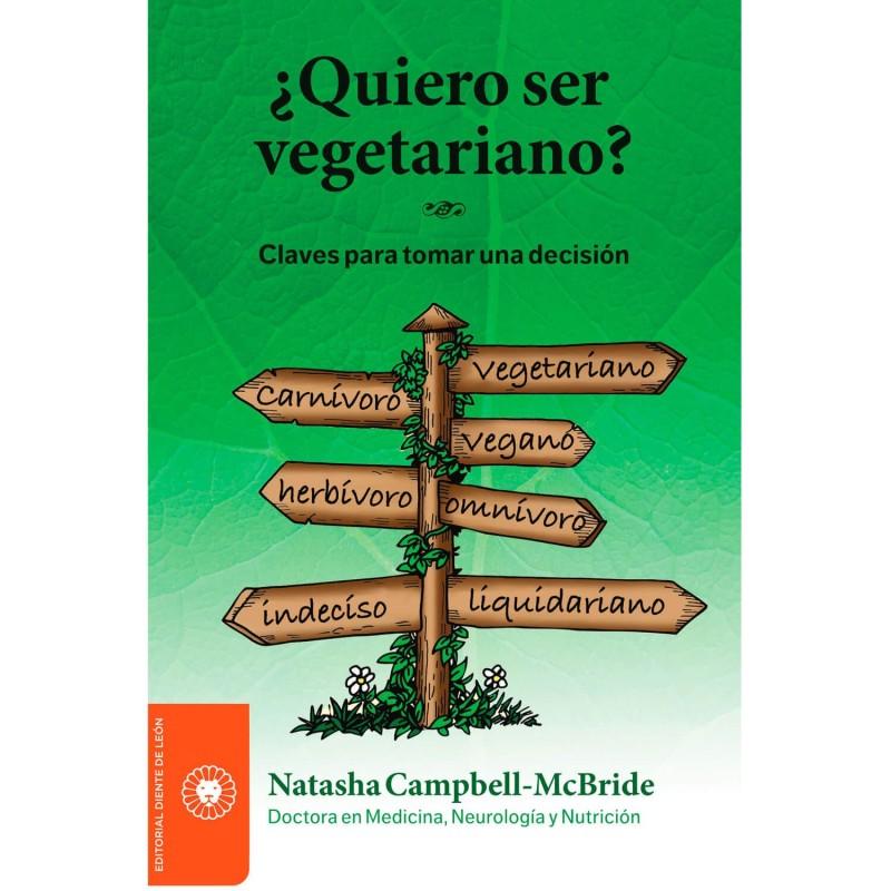 """Libro """"¿Quiero ser vegetariano? - Natasha Campbell McBride"""