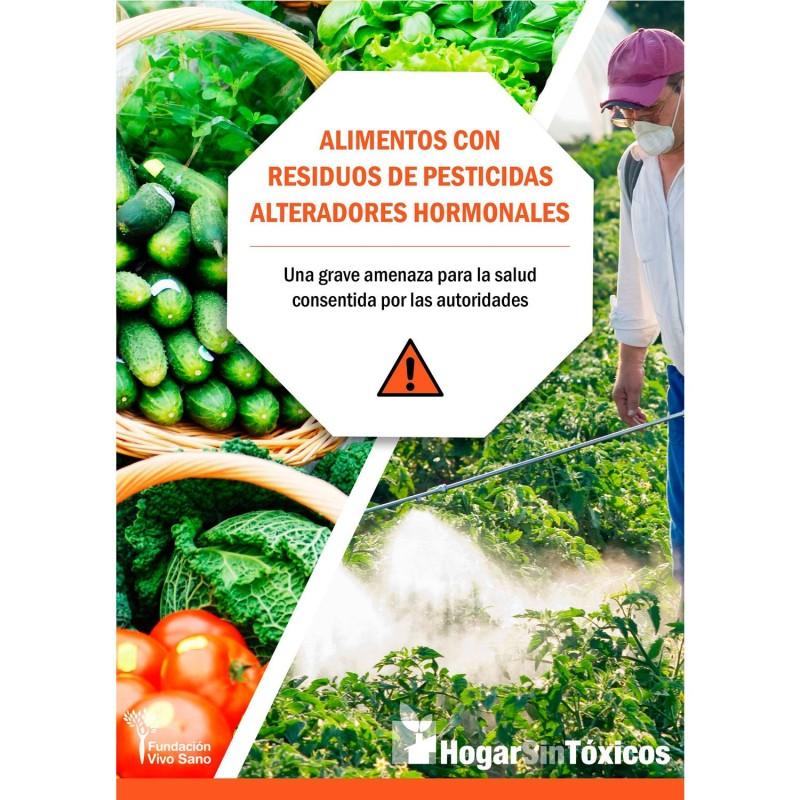 Libro Alimentos con residuos de pesticidas alteradores hormonales - Carlos de Prada