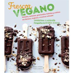 """Libro """"Frescor vegano"""" - Josefina Llargués"""