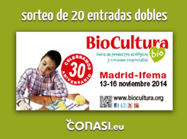 Sorteo de 20 entradas dobles para ir a Biocultura Madrid 2014